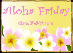 Aloha Friday new