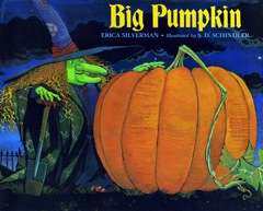 Erica Silverman Big Pumpkin