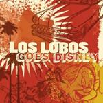 Los Lobos Goes Disney CD