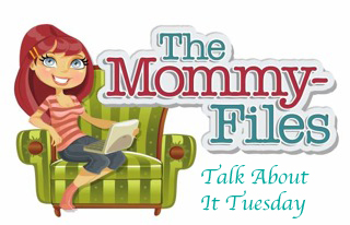 mommyfilesFB button Talk About It Tuesday_edited-1