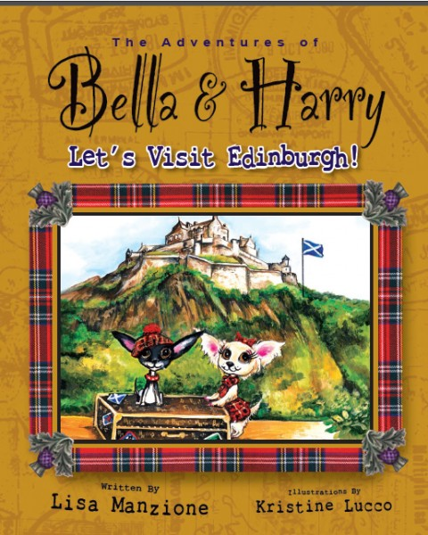 Bella and Harry Let's Visit Edinburgh