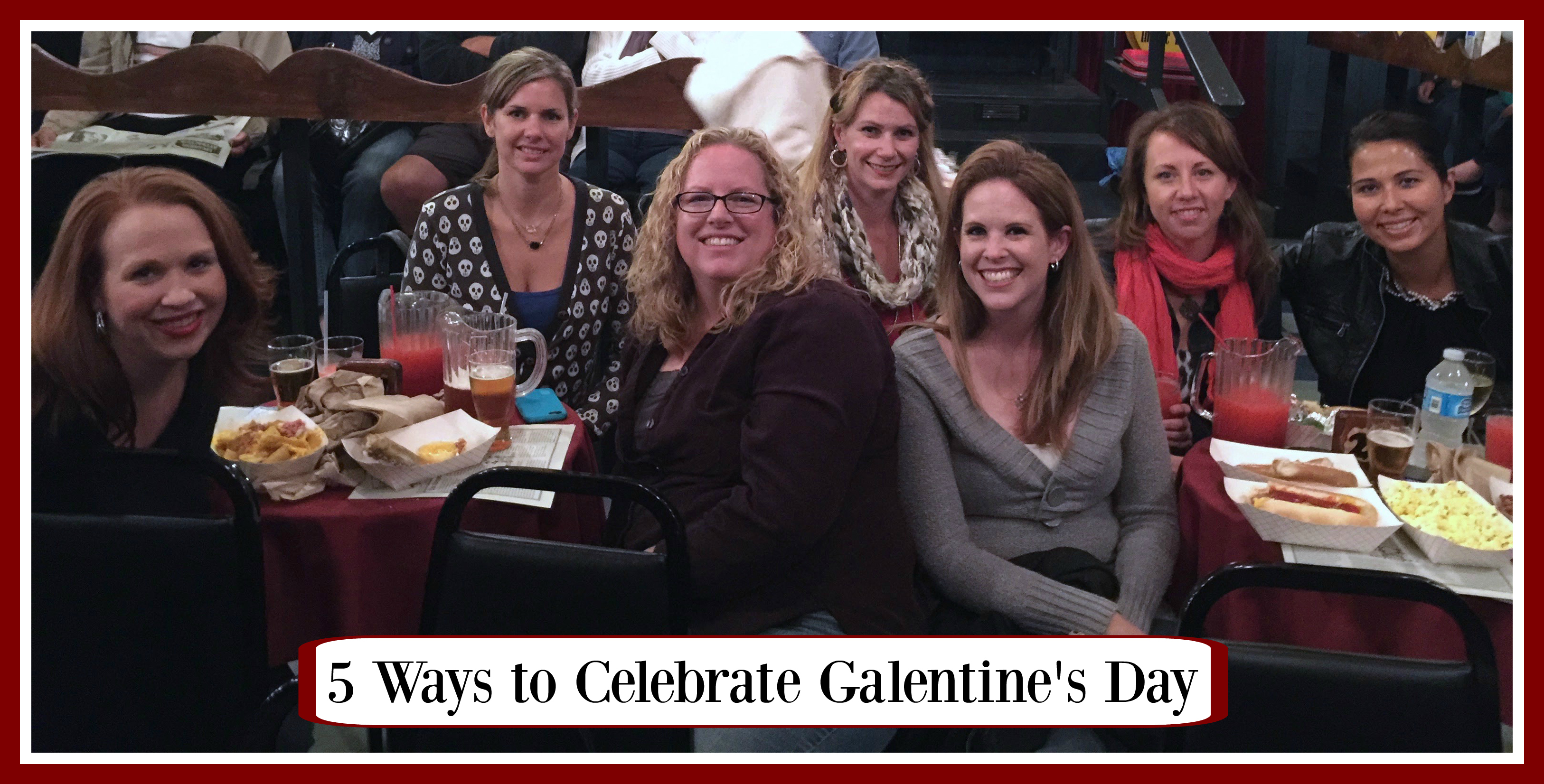 #GalentinesDay #GirlsNightOut #ad